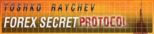 Toshko forex secret protocol